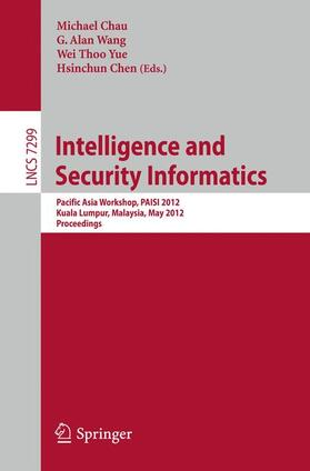 Chau / Wang / Yue | Intelligence and Security Informatics | Buch | Sack Fachmedien