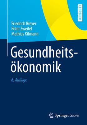 Breyer / Zweifel / Kifmann   Gesundheitsökonomik   E-Book   sack.de