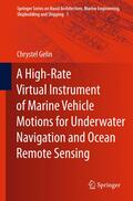 Gelin    A High-Rate Virtual Instrument of Marine Vehicle Motions for Underwater Navigation and Ocean Remote Sensing   Buch    Sack Fachmedien