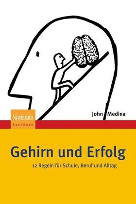 Medina | Gehirn und Erfolg | Buch | sack.de