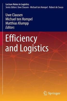 Clausen / Hompel / Klumpp | Efficiency and Logistics | Buch | sack.de
