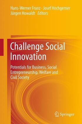 Franz / Howaldt / Hochgerner   Challenge Social Innovation   Buch   sack.de