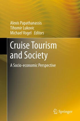 Lukovic / Papathanassis / Vogel | Cruise Tourism and Society | Buch | sack.de