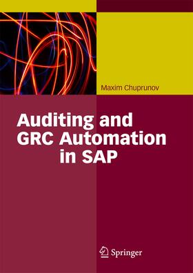 Chuprunov | Auditing and GRC Automation in SAP | Buch | sack.de