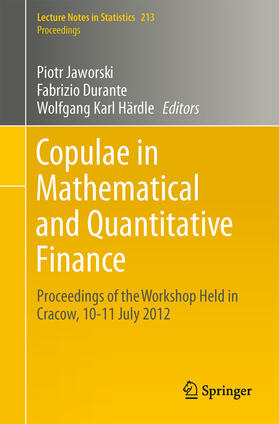 Jaworski / Durante / Härdle   Copulae in Mathematical and Quantitative Finance   Buch   sack.de