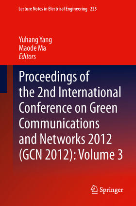 Ma / Yang | Proceedings of the 2nd International Conference on Green Communications and Networks 2012 (GCN 2012). Vol.3 | Buch | sack.de