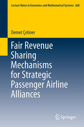 Çetiner | Fair Revenue Sharing Mechanisms for Strategic Passenger Airline Alliances | Buch | sack.de