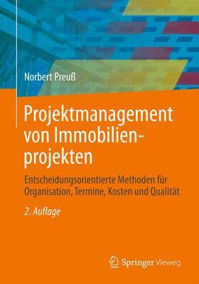 Preuß | Projektmanagement von Immobilienprojekten | Buch | sack.de
