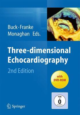 Buck / Franke / Monaghan | Three-dimensional Echocardiography, w. DVD-ROM | Buch | sack.de