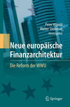 Hilpold / Steinmair | Neue europäische Finanzarchitektur | Buch | sack.de