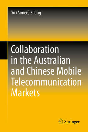 Zhang | Collaboration in the Australian and Chinese Mobile Telecommunication Markets | Buch | sack.de