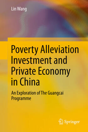 Wang | Poverty Alleviation Investment and Private Economy in China | Buch | sack.de