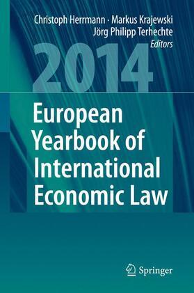 Herrmann / Krajewski / Terhechte | European Yearbook of International Economic Law 2014 | Buch | sack.de