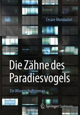 Mondadori   Die Zähne des Paradiesvogels   Buch   sack.de
