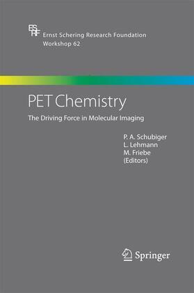 Schubiger / Lehmann / Friebe   PET Chemistry   Buch   sack.de