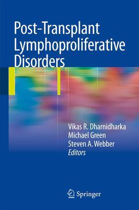 Dharnidharka / Green / Webber | Post-Transplant Lymphoproliferative Disorders | Buch | sack.de