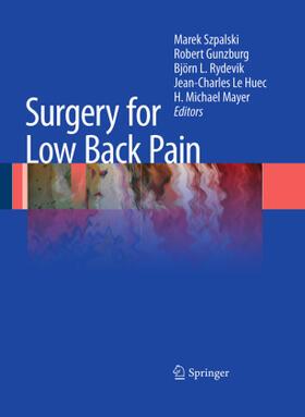 Szpalski / Gunzburg / Rydevik   Surgery for Low Back Pain   Buch   sack.de