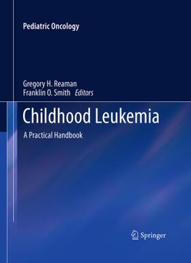 Reaman / Smith   Childhood Leukemia   Buch   sack.de