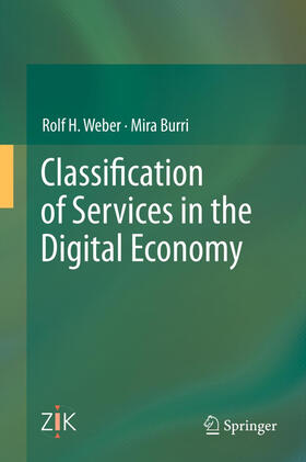 Weber / Burri | Classification of Services in the Digital Economy | Buch | sack.de