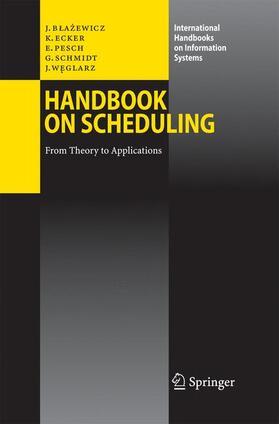 Blazewicz / Ecker / Pesch | Handbook on Scheduling | Buch | sack.de