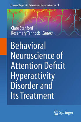 Stanford / Tannock | Behavioral Neuroscience of Attention Deficit Hyperactivity Disorder and Its Treatment | Buch | sack.de