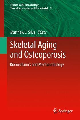 Silva   Skeletal Aging and Osteoporosis   Buch   sack.de