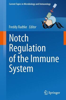 Radtke | Notch Regulation of the Immune System | Buch | sack.de