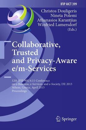 Douligeris / Polemi / Karantjias   Collaborative, Trusted and Privacy-Aware e/m-Services   Buch   sack.de