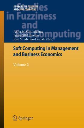 Gil-Lafuente / Gil-Lafuente / Merigó-Lindahl   Soft Computing in Management and Business Economics   Buch   sack.de