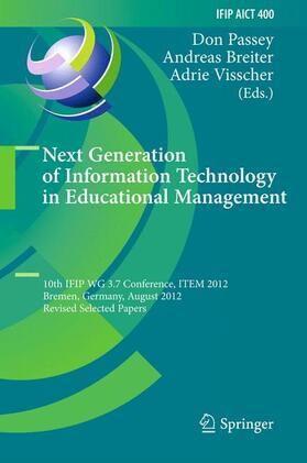 Passey / Breiter / Visscher | Next Generation of Information Technology in Educational Management | Buch | sack.de