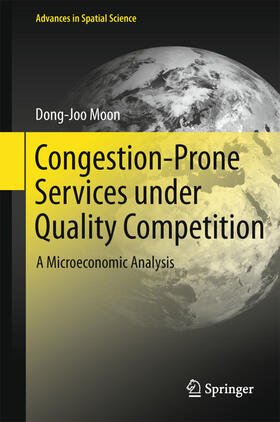 Moon | Congestion-Prone Services under Quality Competition | Buch | sack.de