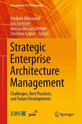 Ahlemann / Stettiner / Messerschmidt | Strategic Enterprise Architecture Management | Buch | sack.de