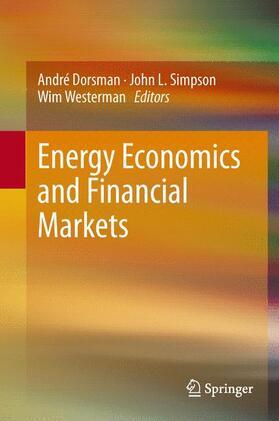 Dorsman / Westerman / Simpson   Energy Economics and Financial Markets   Buch   sack.de