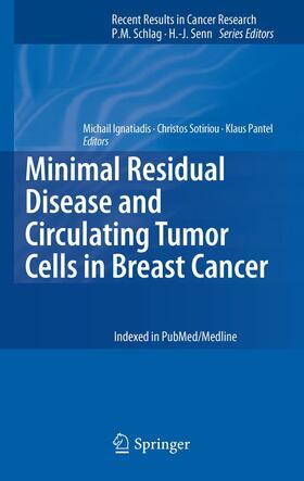 Ignatiadis / Sotiriou / Pantel   Minimal Residual Disease and Circulating Tumor Cells in Breast Cancer   Buch   sack.de