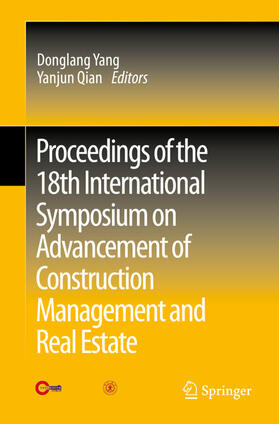 Yang / Qian | Proceedings of the 18th International Symposium on Advancement of Construction Management and Real Estate | Buch | sack.de