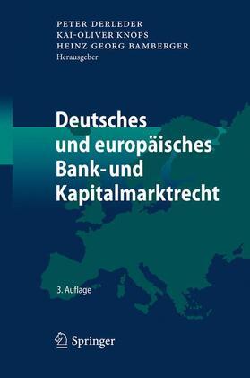 Derleder / Knops / Bamberger | Handbuch zum deutschen und europäischen Bank- und Kapitalmarktrecht, 2 Bde. | Buch | sack.de