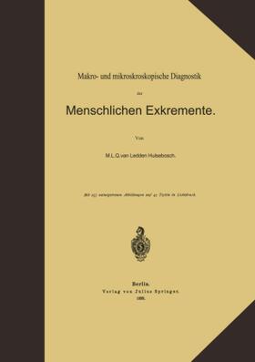 Ledden Hulsebosch | Makro- und mikroskopische Diagnostik der Menschlichen Exkremente | Buch | sack.de