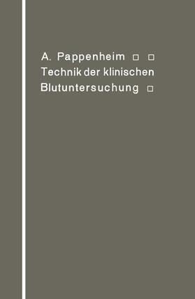 Pappenheim   Technik der klinischen Blutuntersuchung für Studierende und Ärzte   Buch   sack.de