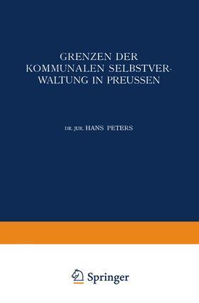 Peters | Grenzen der Kommunalen Selbstverwaltung in Preussen | Buch | sack.de
