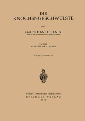 Hellner | Die Knochengeschwülste | Buch | sack.de