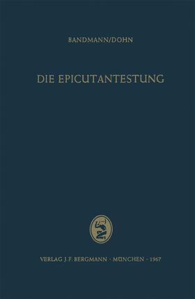 Bandmann / Dohn | Die Epicutantestung | Buch | sack.de