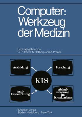 Ehlers / Hollberg / Proppe | Computer: Werkzeug der Medizin | Buch | sack.de