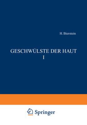 Biberstein / Brünauer / Dietel | Geschwülste der Haut I | Buch | sack.de