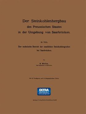 Mellin | Der Steinkohlenbergbau des Preussischen Staates in der Umgebung von Saarbrücken | Buch | sack.de