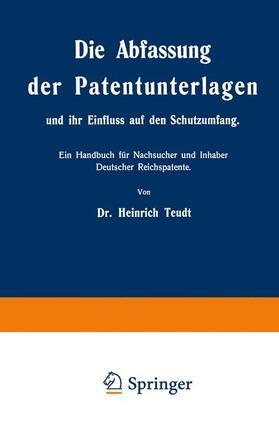 Teudt   Die Abfassung der Patentunterlagen und ihr Einfluss auf den Schutzumfang   Buch   sack.de