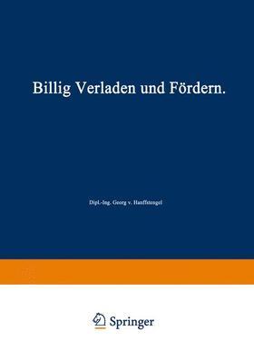 Hanffstengel | Billig Verladen und Fördern | Buch | sack.de