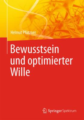 Pfützner | Bewusstsein und optimierter Wille | Buch | sack.de