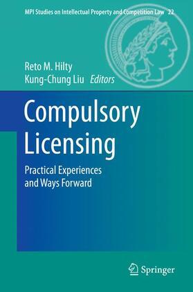 Hilty / Liu | Compulsory Licensing | Buch | sack.de