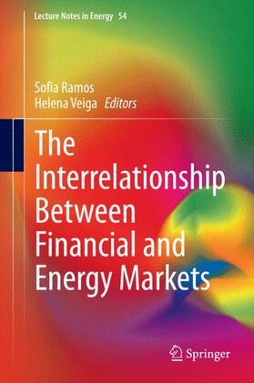 Ramos / Veiga | The Interrelationship Between Financial and Energy Markets | Buch | sack.de