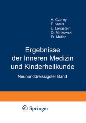 Langstein / Schittenhelm / Czerny | Ergebnisse der Inneren Medizin und Kinderheilkunde | Buch | sack.de